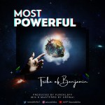 Download Music: Tribe of Benjamin – Most Powerful
