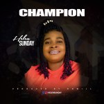 Download Music: Helen Sunday – Champion