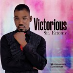 Download Mp3: Sir Ectomy – Victorious