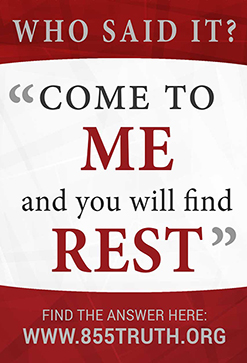 """""""Come to me and find Rest"""" message"""