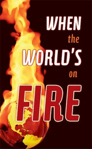 When the World's On Fire