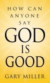 God is Good?