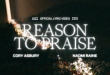 Bethel Music - Reason To Praise Lyrics