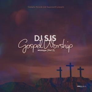 DOWNLOAD MP3: DJ SJS – Gospel Worship Mix (Vol 2)