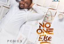 DOWNLOAD MP3: No One Else – PChux