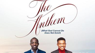 DOWNLOAD MP3: The Anthem – Dunsin Oyekan Ft. Pastor Jerry Eze