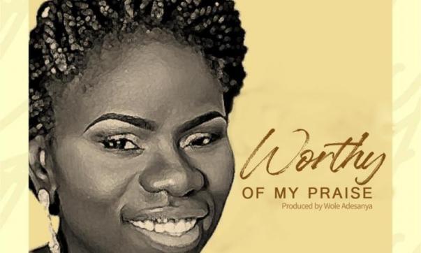 DOWNLOAD MP3: Worthy Of My Praise – Kemi Martins