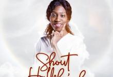 DOWNLOAD MP3: Shout Hallelujah – Favor Diane