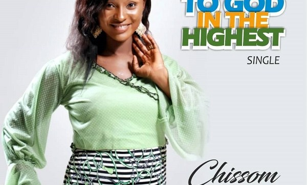 DOWNLOAD MP3: Glory To God In The Highest – Chissom Anthony
