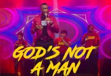 DOWNLOAD MP3: God's Not A Man – Minister Sam