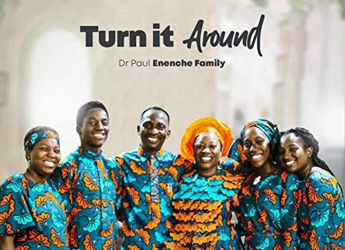 DOWNLOAD MP3: Dr Paul Enenche & Family – Turn It Around