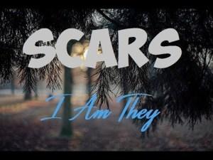 DOWNLOAD MP3: Scars – Lyrics I Am They