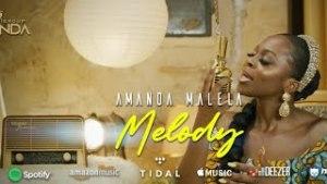 DOWNLOAD: Amanda Malela – Melody mp3 (Video & Lyrics)