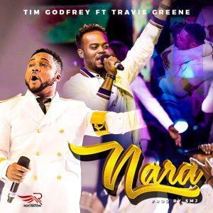 DOWNLOAD Mp3: Tim Godfrey – Nara Ekele ft Travis Greene