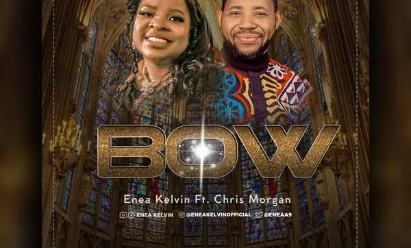 DOWNLOAD MP3: Bow – Enea Kelvin Ft. Chris Morgan