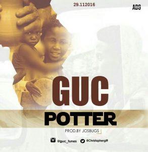 DOWNLOAD Mp3: GUC – Potter