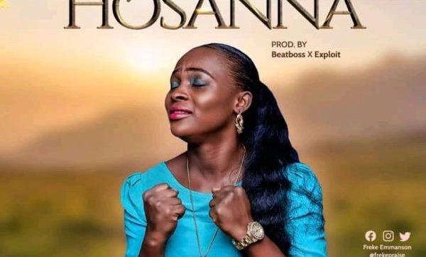 DOWNLOAD MP3: Hosanna – Freke Emmanson