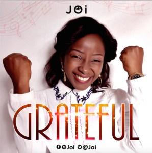 DOWNLOAD MP3: Joi – Grateful