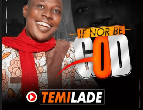 DOWNLOAD MP3: Temilade – If Nor Be God