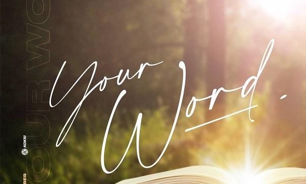 DOWNLOAD MP3: Your Word – De-Ola