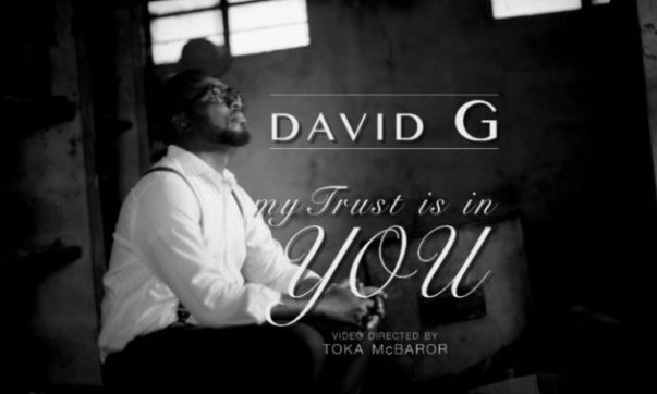 DOWNLOAD MP3: David G – My Trust Is In You