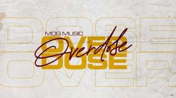DOWNLOAD MP3: Overdose – MOGmusic