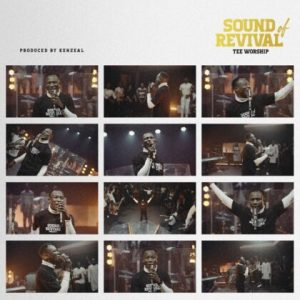 DOWNLOAD MP3: Tee Worship – Sound Of Revival