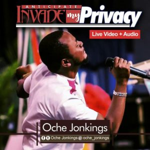 DOWNLOAD Mp3: Invade My Privacy – Oche Jonkings