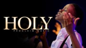 DOWNLOAD MP3: Proclaim Worship – HOLY