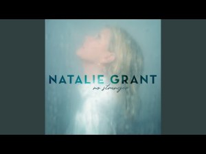 DOWNLOAD MP3: Natalie Grant – Presence Of The King