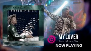 DOWNLOAD MP3: PV Idemudia ft Moses Bliss – My Lover