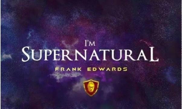 DOWNLOAD MP3: Frank Edwards –  Supernatural