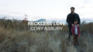 DOWNLOAD MP3: Cory Asbury – Reckless Love