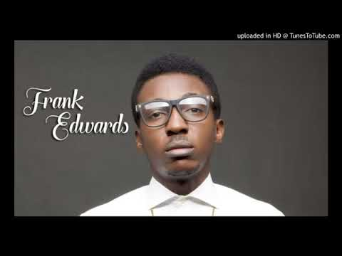 DOWNLOAD: Anytime i pray you dey hear me by Frank edward