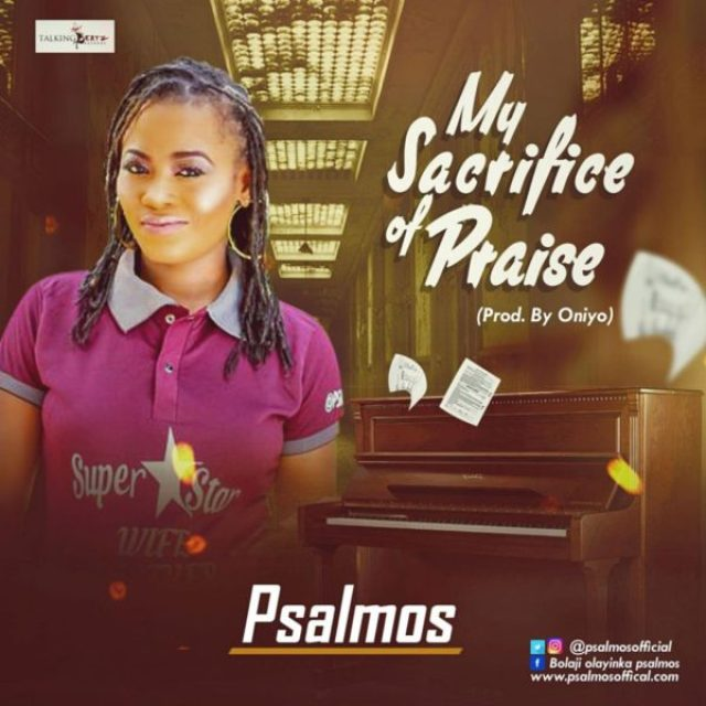 psalmos_my-sacrifice-of-praise