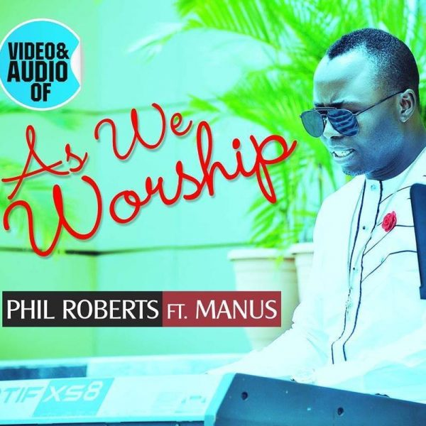 phil-roberts_as-we-worship-600x600