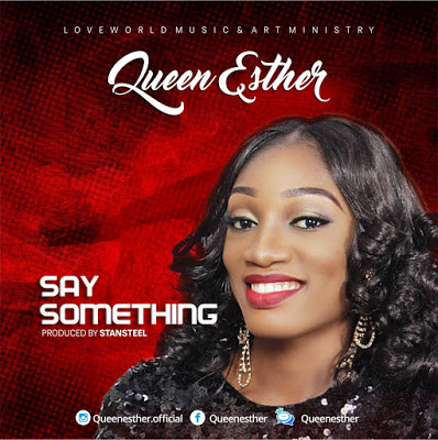 queen-esther-say-something