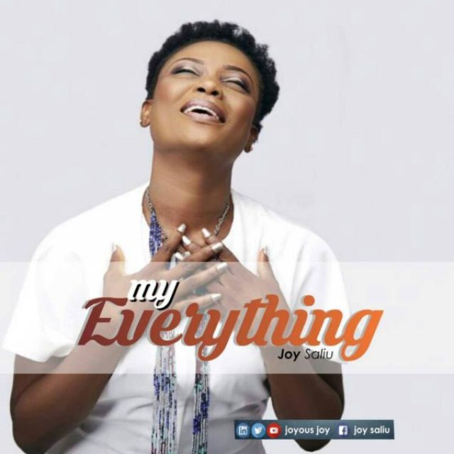 MP3] Joy Saliu - My Everything » Gospel Songs 2019