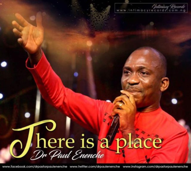 DOWNLOAD: Pastor Paul Eneche - There Is A Place