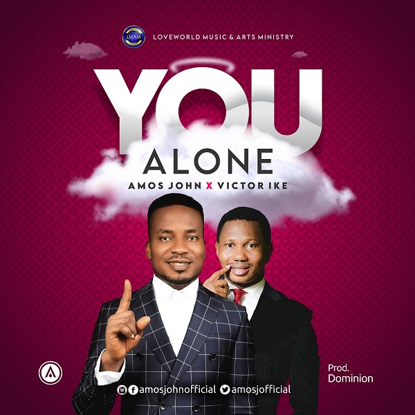 Amos-John-You-Alone-ft.-Victor-Ike [MP3 DOWNLOAD You Alone – Amos John Ft. Victor Ike