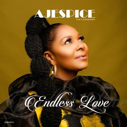 Endless-Love-Ajespice [MP3 DOWNLOAD] Ajespice – Endless Love