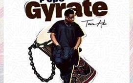 Fope Gyrate - Tosin Adu