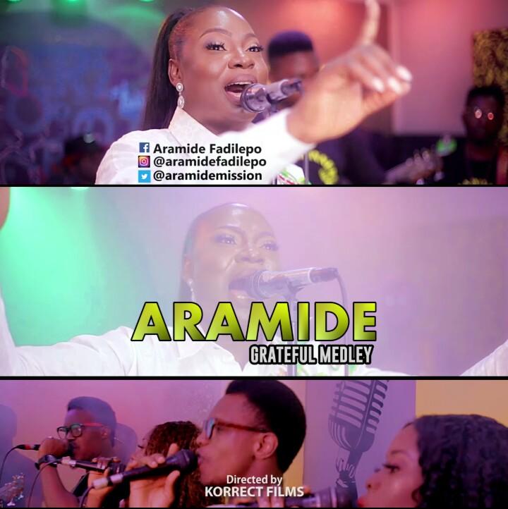 [Music + Video] Grateful Medley – Aramide