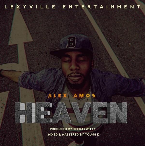 Alex-Amos-Heaven [MP3 DOWNLOAD] Heaven – Alex Amos