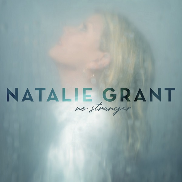 Praise-You-In-This-Storm-Natalie-Grant [Lyric Video] Praise You In This Storm – Natalie Grant