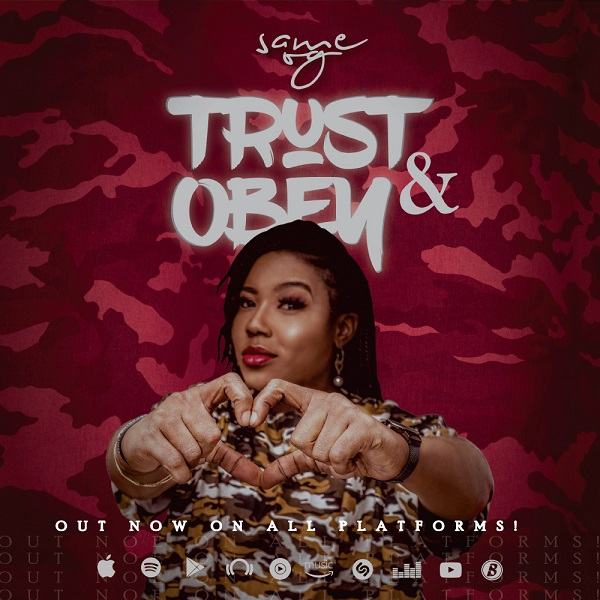 Trust And Obey – Same OG