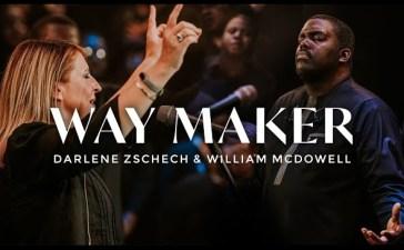 Way Maker - William McDowell & Darlene Zschech