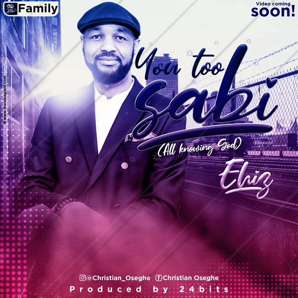 You Too Sabi - Ehiz