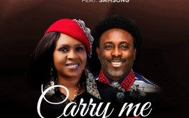 Carry Me - Ailly Omojehovah Ft. Samsong