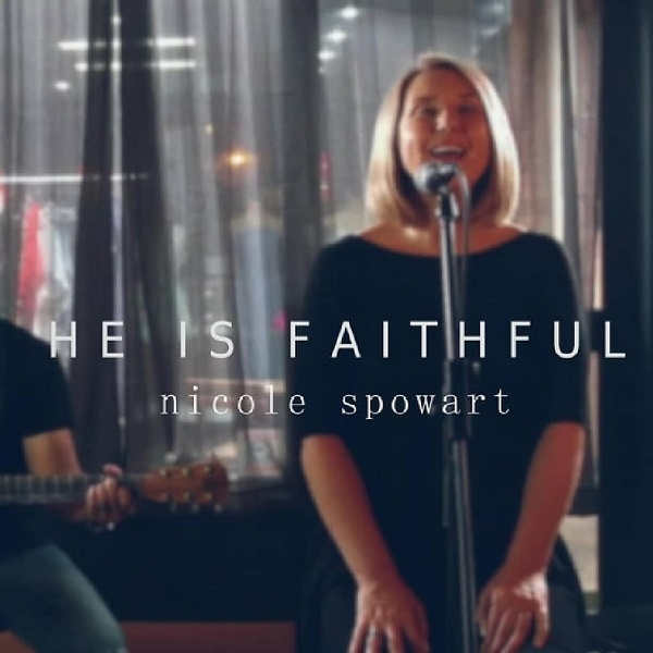 He-is-Faithful-Nicole-Spowart He is Faithful – Nicole Spowart [Mp3 Download]